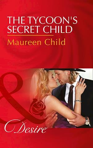 Tycoon's Secret Child af Maureen Child