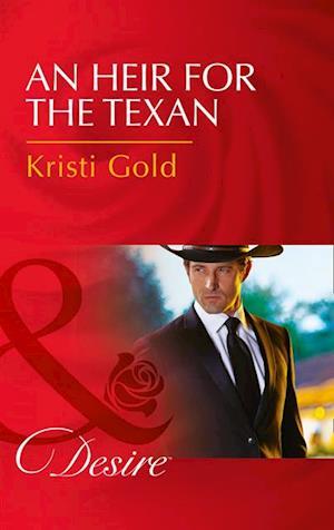 Heir For The Texan af Kristi Gold