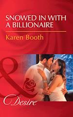 Snowed In With A Billionaire: Snowed in with a Billionaire (Secrets of the A-List, Book 1000) / His Secret Son (The Westmoreland Legacy, Book 2) (Mills & Boon Desire) (Secrets of the A-List)
