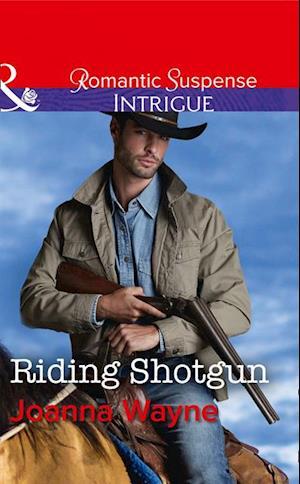 Riding Shotgun af Joanna Wayne