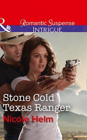 Stone Cold Texas Ranger af Nicole Helm