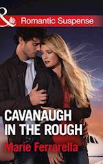 Cavanaugh In The Rough