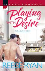 Playing With Desire (Mills & Boon Kimani) (Pleasure Cove, Book 1) af Reese Ryan