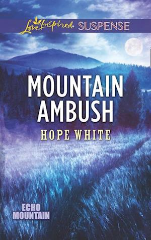 Mountain Ambush af Hope White