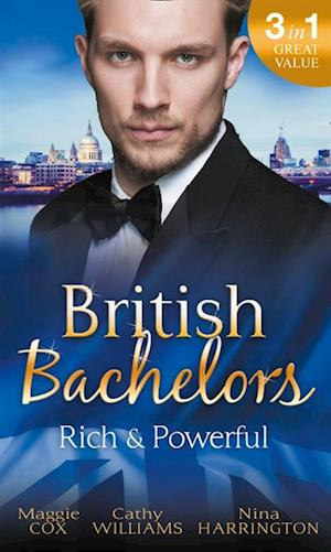 British Bachelors: Rich and Powerful af Cathy Williams, Nina Harrington, Maggie Cox