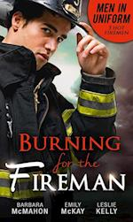 Men In Uniform: Burning For The Fireman