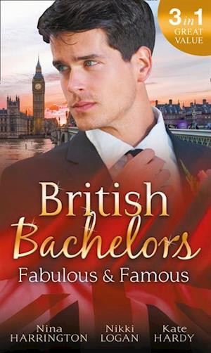 British Bachelors: Fabulous and Famous af Nina Harrington, Kate Hardy, Nikki Logan