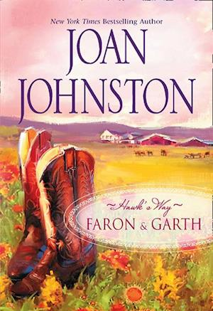 Hawk's Way Collection: Faron And Garth af Joan Johnston