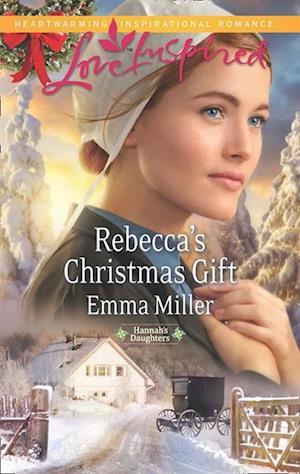 Rebecca's Christmas Gift af Emma Miller