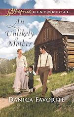 Unlikely Mother (Mills & Boon Love Inspired Historical)