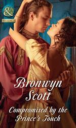 Compromised By The Prince's Touch (Mills & Boon Historical) (Russian Royals of Kuban, Book 1) af Bronwyn Scott