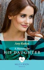 Mummy For His Daughter (Mills & Boon Medical)