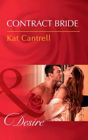 Contract Bride (Mills & Boon Desire) (In Name Only, Book 3) af Kat Cantrell