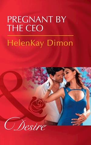 Pregnant By The Ceo (Mills & Boon Desire) (The Jameson Heirs, Book 1) af HelenKay Dimon
