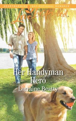 Her Handyman Hero (Mills & Boon Love Inspired) (Home to Dover, Book 10) af Lorraine Beatty