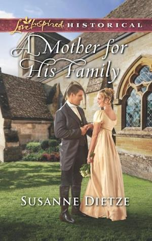 Mother For His Family (Mills & Boon Love Inspired Historical)