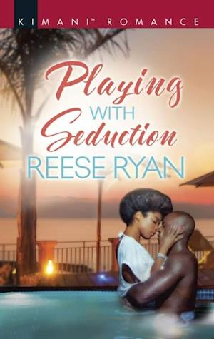 Playing With Seduction (Mills & Boon Kimani) (Pleasure Cove, Book 4)
