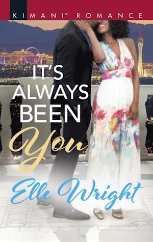 It's Always Been You (Mills & Boon Kimani) (The Jacksons of Ann Arbor, Book 1) af Elle Wright