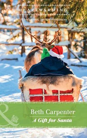 Gift For Santa (Mills & Boon Heartwarming) (A Northern Lights Novel, Book 2) af Beth Carpenter