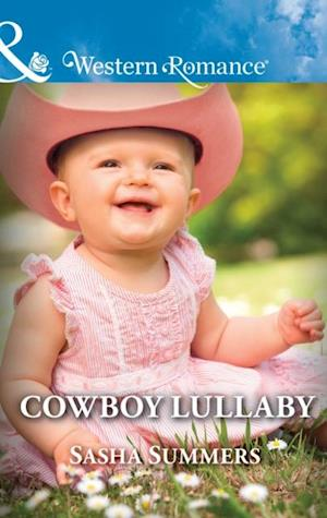 Cowboy Lullaby (Mills & Boon Western Romance) (The Boones of Texas, Book 6)