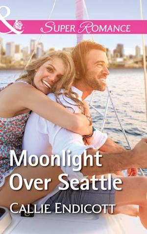 Moonlight Over Seattle (Mills & Boon Superromance) (Emerald City Stories, Book 1) af Callie Endicott