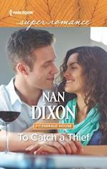 To Catch A Thief (Mills & Boon Superromance)