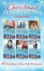 Chistmas In Manhattan Collection (Mills & Boon e-Book Collections) (Christmas in Manhattan, Book 1)