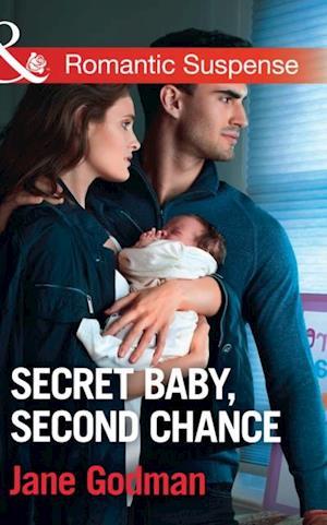 Secret Baby, Second Chance (Mills & Boon Romantic Suspense) (Sons of Stillwater, Book 3) af Jane Godman