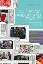 Cult Media, Fandom, and Textiles