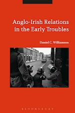 Anglo-Irish Relations in the Early Troubles
