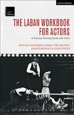 The Laban Workbook for Actors (Theatre Arts Workbooks)