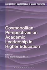Cosmopolitan Perspectives on Academic Leadership in Higher Education (Perspectives on Leadership in Higher Education)
