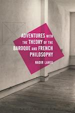 Adventures with the Theory of the Baroque and French Philosophy