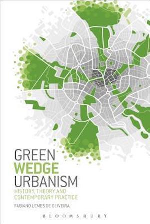 Bog, hardback Green Wedge Urbanism af Fabiano Lemes De Oliveira