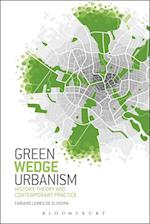 Green Wedge Urbanism af Fabiano Lemes De Oliveira