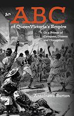 An ABC of Queen Victoria's Empire