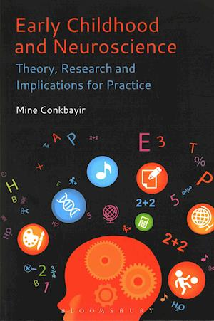Bog, paperback Early Childhood and Neuroscience af Mine Conkbayir
