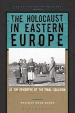 The Holocaust in Eastern Europe (Perspectives on the Holocaust)