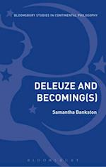 Deleuze and Becoming (Bloomsbury Studies in Continental Philosophy)