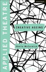 Applied Theatre: Creative Ageing (Applied Theatre)