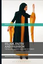 Islam, Faith, and Fashion (Dress and Fashion Research)
