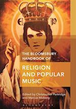 Bloomsbury Handbook of Religion and Popular Music (Bloomsbury Handbooks in Religion)