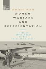 Women, Warfare and Representation (War Culture and Society)