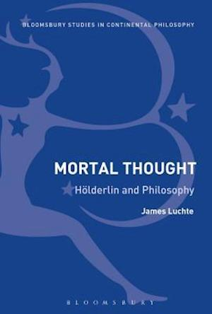 Bog, paperback Mortal Thought af James Luchte