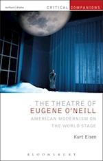 Theatre of Eugene O'Neill (Critical Companions)