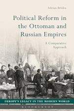 Political Reform in the Ottoman and Russian Empires af Adrian Brisku
