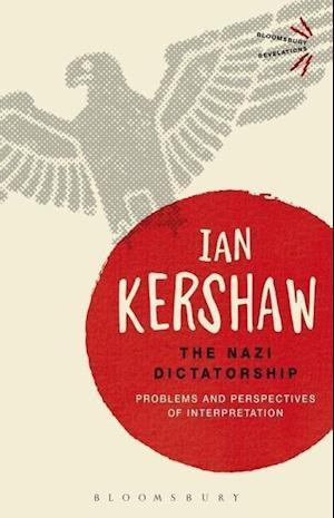 Bog paperback The Nazi Dictatorship af Ian Kershaw
