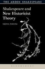 Shakespeare and New Historicist Theory (Shakespeare and Theory)