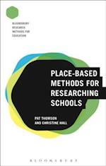 Place-Based Methods for Researching Schools (Bloomsbury Research Methods for Education)