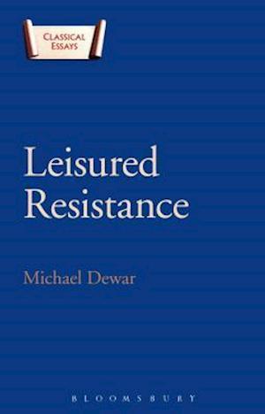Leisured Resistance
